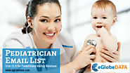 Giving Businesses the Edge with eGlobeData's Pediatrician Mailing List