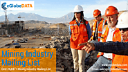 Grab the Attention of Mining Industry Executives with Mining Industry Email Database