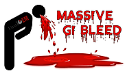 Management of the Massive GI Bleed – First10EM