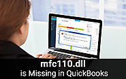 "QuickBooks ""mfc110.dll is Missing"" Call to Fix at +1-844-313-4854"