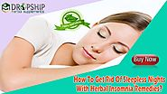 How To Get Rid Of Sleepless Nights With Herbal Insomnia Remedies?