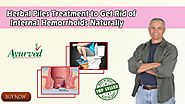 Herbal Piles Treatment to Get Rid of Internal Hemorrhoids Naturally