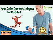 Herbal Calcium Supplements to Improve Bone Health Fast