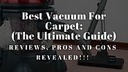Best Vacuum for carpet: The Ultimate Guide - i-Vacuum