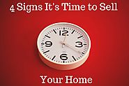 4 Signs It's Time to Sell Your Home | Selling Your Home