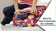 How To Pack A Suitcase For 2 Weeks | The Best Way To Pack A Suitcase