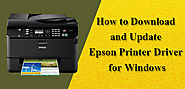 What is the Process to Download and Update Epson Printer Driver for Windows?