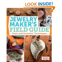 The Jewelry Maker's Field Guide: Tools and Essential Techniques: Helen Driggs: 9781596689763: Amazon.com: Books