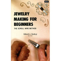 Jewelry Making for Beginners: The Scroll Wire Method: Edward J. Soukup: 9780910652179: Amazon.com: Books