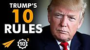 """Never, EVER, GIVE UP!"" - Donald Trump (@realDonaldTrump) Top 10 Rules"