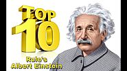 Albert Einstein Top 10 Rules For Success - Theoretical Physicist