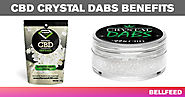 CBD Crystal Dabs Benefits: Good for Anxiety?