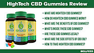 HighTech CBD Gummies Review: Anxiety and Pain Relief with No Prescription