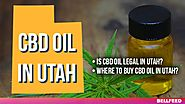CBD Oil in Utah: Is It Legal? Where to Buy? [UPDATED 2018]