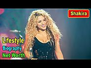 Hollywood Celebrity Shakira Lifestyle, Biography, $220 Million Net Worth, House, Car 2018