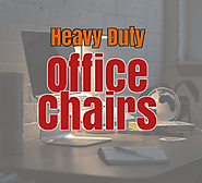 High Weight Capacity Office Chairs - Bag The Web