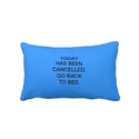 Amazon.com: Today has been cancelled. go back to bed. Pillow: Patio, Lawn & Garden