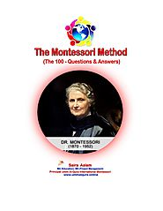 The Montessori Method - The 100 Questions & Answers by Saira Aslam - issuu