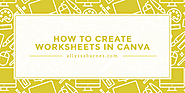 How to Create Worksheets & Workbooks With Canva