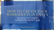 How to create your worksheets in Canva