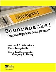 Bouncebacks! Emergency Department Cases: ED Returns: 9781890018610: Medicine & Health Science Books @ Amazon.com