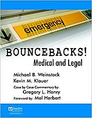 Bouncebacks! Medical and Legal: 9781890018740: Medicine & Health Science Books @ Amazon.com