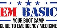 EM Basic | Your Boot Camp Guide to Emergency Medicine
