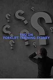 FAQ on Forklift Training Sydney