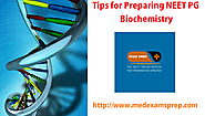 Tips for Preparing NEET PG Biochemistry