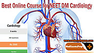 Best Online Course for NEET DM Cardiology