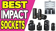 Best Impact Sockets Set Reviews | Top 7 Impact Set Reviews