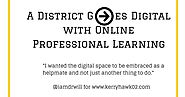 Guest Post: A District Goes Digital with Online Professional Learning