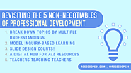 Revisiting the 5 Non-Negotiables of Professional Development - Cooper on Curriculum