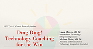 Ding Ding Technology Coaching for the Win_ISTE 2018
