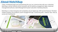 Audience Interaction Made Easy With Notchitup Marketing Apps