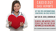 Case Reports in Cardiology | Call for abstracts | May 28-29 , 2018 | London