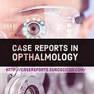 Case Reports on Opthalmology | Call for Abstracts | May 28-29, 2018 | London