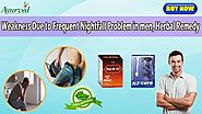 Weakness Due to Frequent Nightfall Problem in men, Herbal Remedy