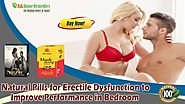 Natural Pills for Erectile Dysfunction to Improve Performance in Bedroom