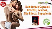 Kamdeepak Capsules: Benefits, Reviews, Side Effects, Ingredients