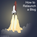 How To Relaunch A Blog: First Week Of Social Marketing