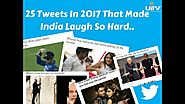 25 Tweets In 2017 That Made India Laugh So Hard!