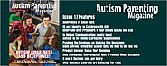 Issue 17 - Autism Awareness and Acceptance! - Autism Parenting Magazine