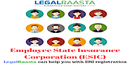 ESI Registration | LegalRaasta | Simplifying compliance & Finance Tasks
