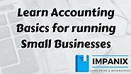 Learn Accounting Basics for running Small Businesses