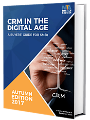 CRM in the Digital Age: Buyer's Guide for SMBs