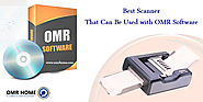 Which Is the Best Scanner That Can Be Used with OMR Software? - OMR Home