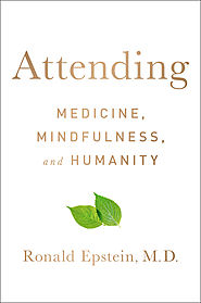 """Attending"" by Ronald M. Epstein, M.D."