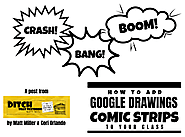 Crash! Bang! Boom! How to add Google Drawings comic strips to your class | Ditch That Textbook