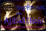 (New Video) Campfire Chat with Alaska Chick, Bathing Your Bits